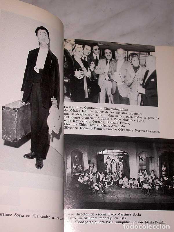Cine: PACO MARTÍNEZ SORIA. SU VIDA Y SUS ÉXITOS. DIONISIO RAMOS. GUARA, 1978. FOTOS, CINE, TEATRO. +++++++ - Foto 4 - 62169736