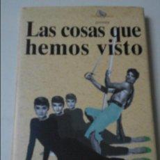 Cine: LAS COSAS QUE HEMOS VISTO. JUAN TEBAR. NICKEL ODEON, 1ª EDICION 1993. TAPA DURA CON SOBRECUBIERTA. 1. Lote 65789698