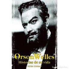 Cine: ORSON WELLS: HISTORIAS DE SU VIDA PETER CONRAD / JAGUAR. Lote 89507328