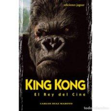 Cine: KING KONG, EL REY DEL CINE CARLOS DÍAZ / JAGUAR. Lote 89507488