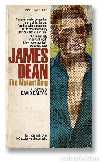 JAMES DEAN. THE MUTANT KING. BIOGRAFÍA, MÁS DE 100 FOTOS EXCLUSIVAS. DELL, NEW YORK, 1975 (Cine - Biografías)