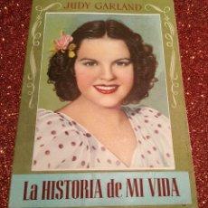 Cine: BIOGRAFÍA JUDY GARLAND: LA HISTORIA DE MI VIDA (18PP). BRUGUERA. ORIGINAL AÑOS 40. INCLUYE 2 REGALOS. Lote 95601779