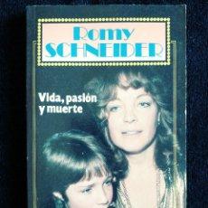 Cine: ROMI SCHNEIDER. VIDA, PASIÓN Y MUERTE - GRANDES VIDAS - AÑO 1984 - ED HERES - GARBO. Lote 95733568