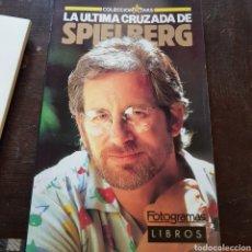 Cine: LIBRO FOTOGRAMAS - LA ÚLTIMA CRUZADA DE SPIELBERG. Lote 100016456