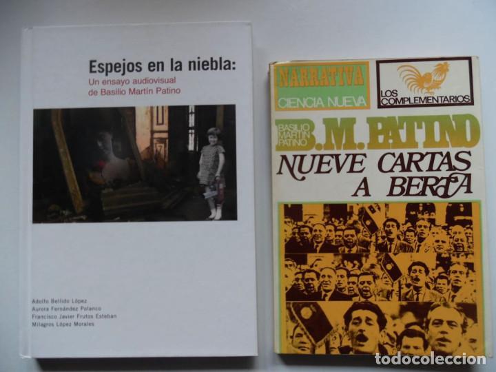 MARTÍN PATINO: ESPEJOS EN LA NIEBLA +DVD Y NUEVE CARTAS A BERTA. BASILIO MARTÍN PATINO (Cine - Biografías)