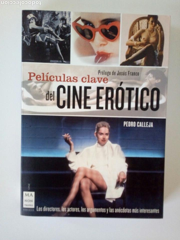 PELÍCULAS CLAVE DEL CINE ERÓTICO. PEDRO CALLEJA (Cine - Biografías)