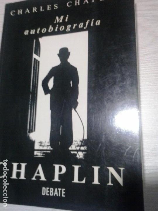 CHARLES CHAPLIN - MI AUTOBIOGRAFIA. CHARLOT . DEBATE . LIBRO CINE (Cine - Biografías)