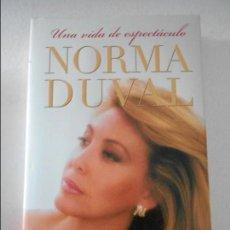 Cine: NORMA DUVAL. UNA VIDA DE ESPECTACULO. PLAZA Y JANES, 1ª EDICION 2004. TAPA DURA CON SOBRECUBIERTA. 2. Lote 109143031