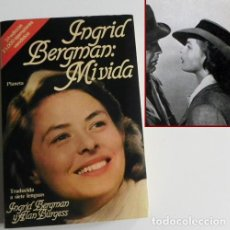 Cine: INGRID BERGMAN MI VIDA - LIBRO BIOGRAFÍA DE ACTRIZ SUECA - FOTOS CINE - ALAN BURGESS - ANÉCDOTAS ETC. Lote 109160971