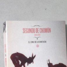 Cine: RO CON CD EL CINE DE SEGUNDO DE CHOMON 1903 1912 EL CINE DE LA FANTASIA. Lote 109173771