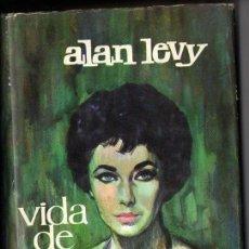 Cine: ALAN LEVY : VIDA DE ELIZABETH TAYLOR (PLAZA JANÉS, 1962). Lote 111919635