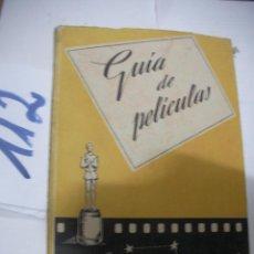 Cine: ANTIGUO LIBRO CINE - GUIA DE PELICULAS. Lote 116130343