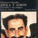 Cine: CHARLOTTE CHANDLER : HOLA Y ADIÓS - GROUCHO Y SUS AMIGOS (TUSQUETS, 1983) PRIMERA EDICIÓN. Lote 119498671