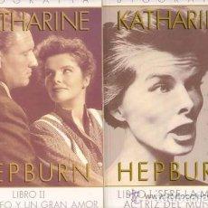 Cine: BIOGRAFÍA KATHARINE HEPBURN. DOS TOMOS. Lote 120070047