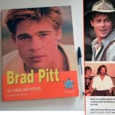 Cine: BRAD PITT SU VIDA EN FOTOS - LIBRO - CAROLINE WESTBROOK - ACTOR DE CINE EEUU - FOTOGRAFÍAS DEL ÍDOLO. Lote 125935147