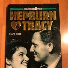 Cine: LIBRO HEPBURN & TRACY .NURIA VIDAL FOTOGRAMAS 1988. Lote 127013474