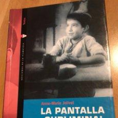 Cinéma: LIBRO PANTALLA SUBLIMINAL.MARCELINO PAN Y VINO SEGÚN VAJDA.FILMOTECA VALENCIA 2003. Lote 127481547
