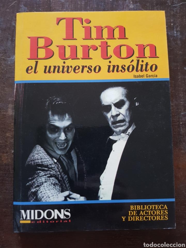 ISABEL GARCÍA. TIM BURTON, EL UNIVERSO INSÓLITO. MIDONS (Cine - Biografías)