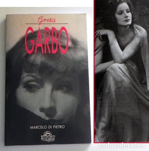 GRETA GARBO LIBRO BIOGRAFÍA - MARCELO DI PIETRO -CON FOTOS DE LA ACTRIZ SUECA CINE ÍDOLO MITOGRAFÍAS (Cine - Biografías)