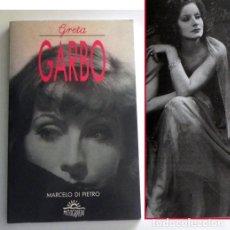 Cine: GRETA GARBO LIBRO BIOGRAFÍA - MARCELO DI PIETRO -CON FOTOS DE LA ACTRIZ SUECA CINE ÍDOLO MITOGRAFÍAS. Lote 128501299