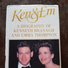 Cine: IAN SHUTTLEWORTH. KEN & EM. A BIOGRAPHY OF KENNETH BRANAGH AND EMMA THOMPSON. EN INGLÉS. Lote 128755838