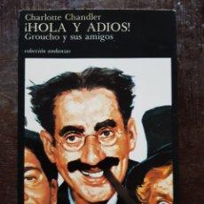 Cine: CHARLOTTE CHANDLER. ¡HOLA Y ADIÓS! GROUCHO Y SUS AMIGOS. Lote 128757035