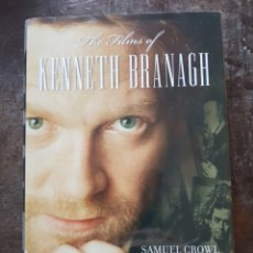 Cine: SAMUEL CROWL. THE FILMS OF KENNETH BRANAGH. EN INGLÉS. Lote 128846870