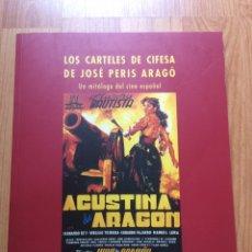 Cine: LOS CARTELES DE CIFESA - JOSÉ PERIS ARAGÓ. Lote 129336743