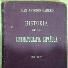 Cine: HISTORIA DE LA CINEMATOGRAFIA ESPAÑOLA 1896 - 1948. Lote 132338139