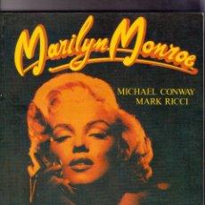 Cine: MARILYN MONROE , DE MICHAEL CONWAY Y MARK RICCI. Lote 132956738