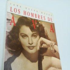Cine: LOS HOMBRES DE AVA. LA VIDA PRIVADA DE AVA GARDNER. JANE ELLEN WAYNE. PRIMERA EDICIÓN. Lote 135255810
