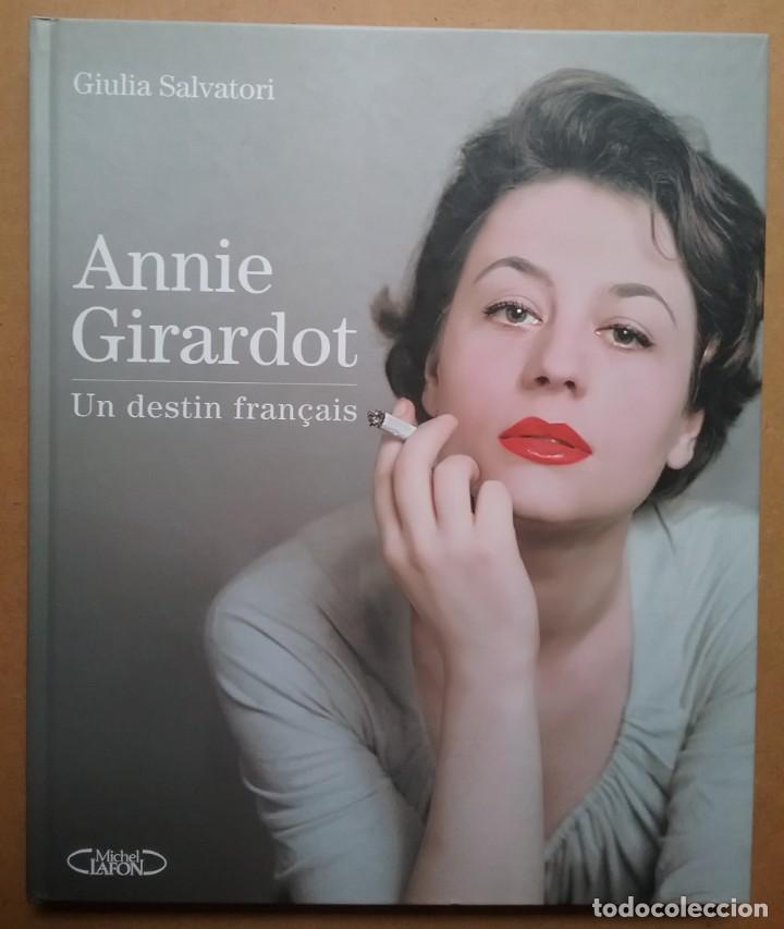 CINE ANNIE GIRARDOT LIBRO UN DESTIN FRANÇAIS (Cine - Biografías)