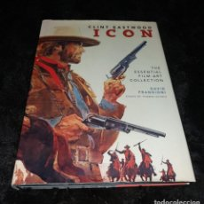 Cine: LIBRO. CLINT EASTWOOD. ICON. DAVID FRANGIONI, 2009, INSIGHT EDITIONS. Lote 140040954