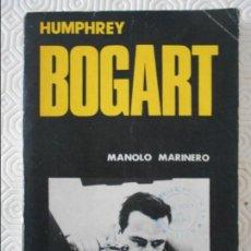 Cine: HUMPHREY BOGART. MANOLO MARINERO. EDICIONES JC 1980. RUSTICA. 126 PAGINAS. 140 GRAMOS.. Lote 140074622