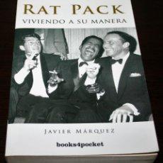 Cine: RAT PACK, VIVIENDO A SU MANERA - JAVIER MÁRQUEZ - BOOKS4POCKET/ALMUZARA - 2008. Lote 140475274