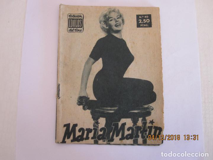 COLECCION IDOLOS DEL CINE Nº 40 MARIA MARTIN IDOLOS DEL CINE (Cine - Biografías)
