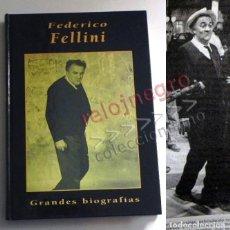Cine: FEDERICO FELLINI - LIBRO BIOGRAFÍA - DIRECTOR DE CINE ITALIANO - FOTOS - ED RUEDA - TAPA DURA. Lote 146993762