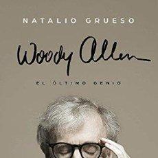 Cine: WOODY ALLEN, EL ULTIMO GENIO. NATALIO GRUESOPLAZA & JANES EDITORES, 2015.. Lote 147192006