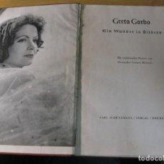 Cine: GRETA GARBO EIN WUNDER IN BILDERN . UN MILAGRO EN IMAGENES , NUMEROSAS FOTOS CARL SCHUNEMANN 1937. Lote 150240866
