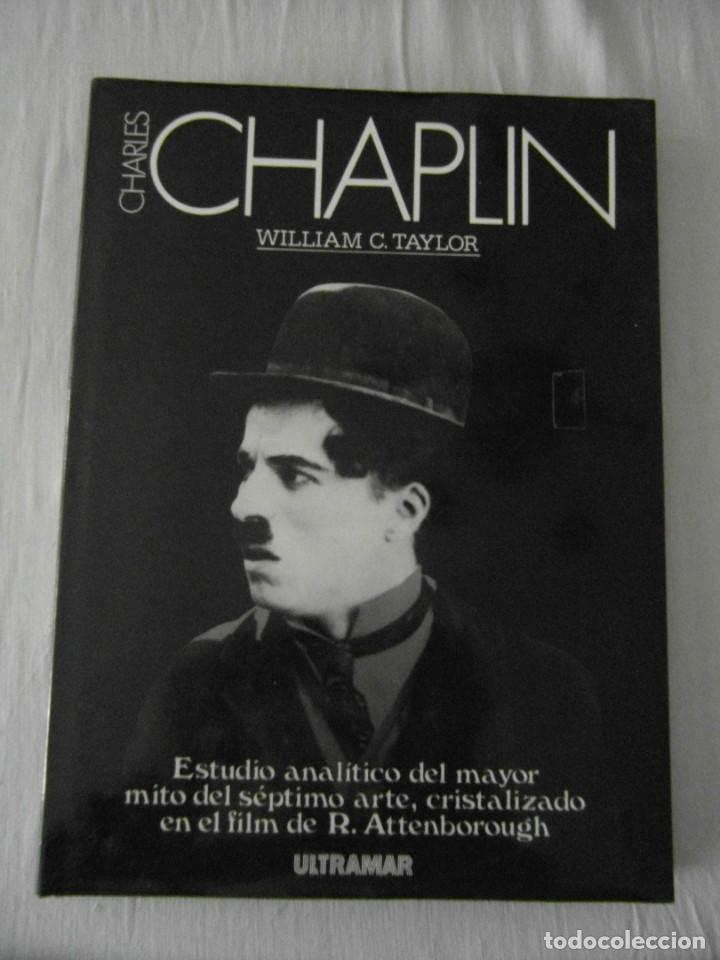 Cine: CHARLES CHAPLIN. WILLIAM C. TAYLOR. ULTRAMAR. MUY BUEN ESTADO - Foto 1 - 152450218