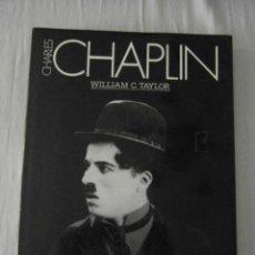 Cine: CHARLES CHAPLIN. WILLIAM C. TAYLOR. ULTRAMAR. MUY BUEN ESTADO. Lote 152450218