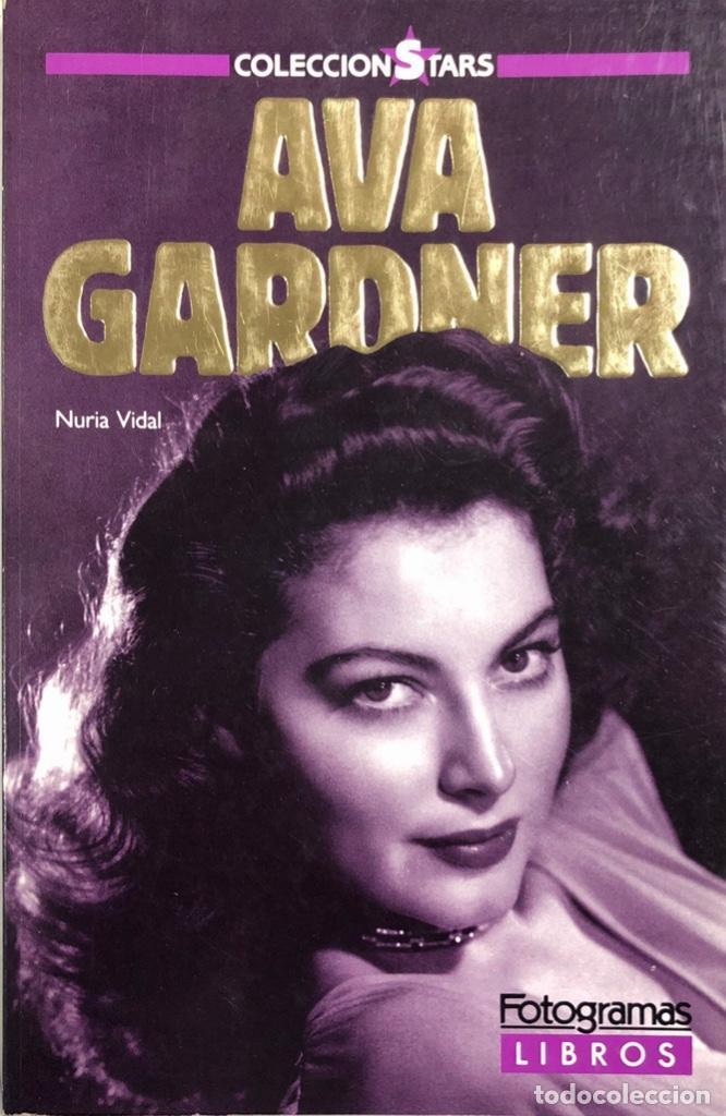AVA GARDNER. NURIA VIDAL. 363 PAGINAS. AÑO 1955 (Cine - Biografías)