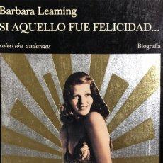 Cine: LIBRO BARBARA LEAMING. SI AQUELLO FUE FELICIDAD... TUSQUETS EDITORES. 376 PAGINAS. AÑO 1990. Lote 154625682
