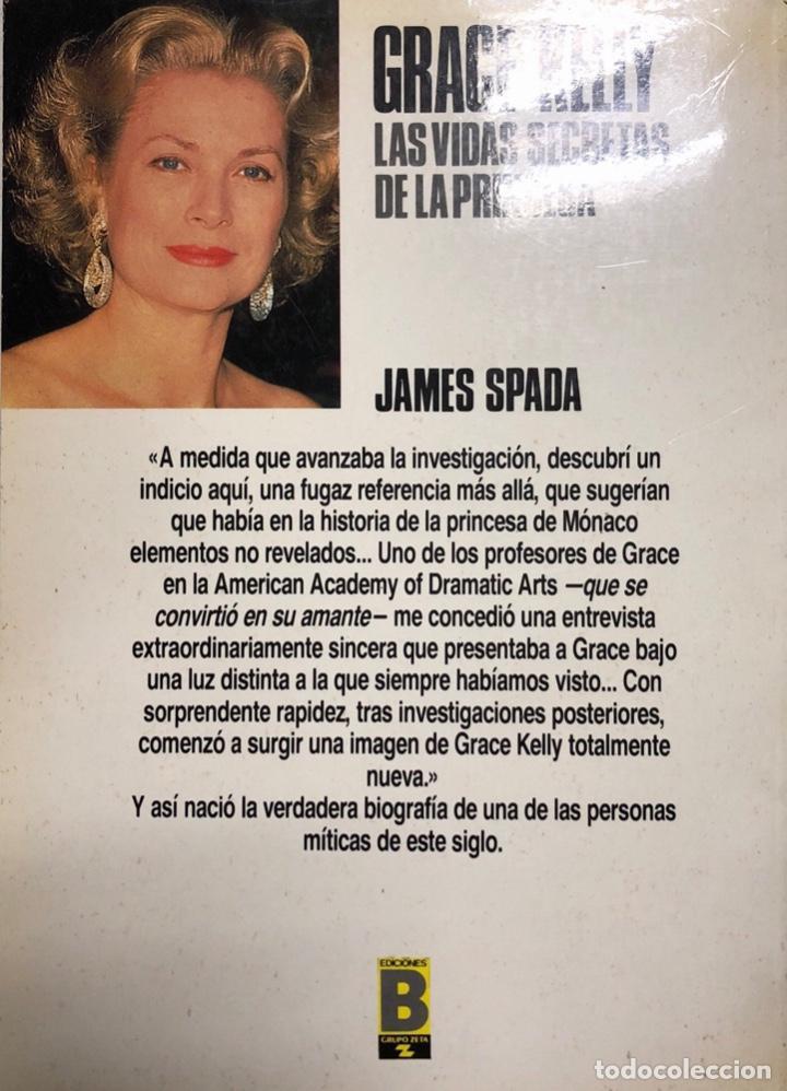 Cine: LIBRO GRACE KELLY. LAS VIDAS SECRETAS DE LA PRINCESA. JAMES ESPADA. 345 PAGINAS. AÑO 1987 - Foto 2 - 178601020