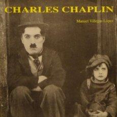 Cine: CHARLES CHAPLIN, EL GENIO DEL CINE - MANUEL VILLEGAS LÓPEZ. Lote 154677766