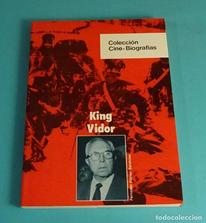 KING VIDOR. FERNANDO ALONSO BARAHONA. COLECCIÓN CINE - BIOGRAFÍAS (Cine - Biografías)