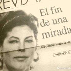 Cine: MUERE AVA GARDNER (NOTICIA DE PRENSA ORIGINAL ENE 1990) LA VANGUARDIA (SOLO 2 HOJAS DEL REPORTAJE). Lote 160856550