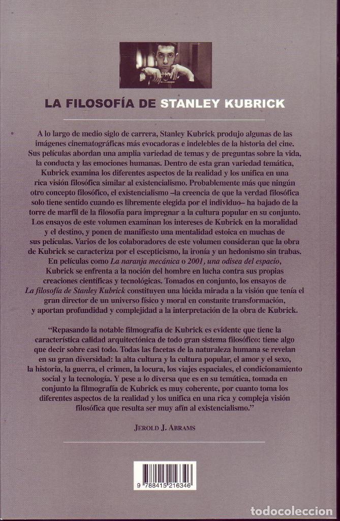 LA FILOSOFIA DE STANLEY KUBRICK. ABRAMS, JEROLD J. (EDITOR). (Cine - Biografías)