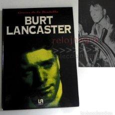 Cine: BURT LANCASTER - BIOGRAFÍA FOTOS - ACTOR CINE EEUU GENIOS DE LA PANTALLA - LIBRO LUIS ALONSO GARCÍA. Lote 167622540