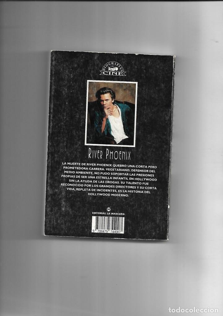 Cine: River Phoenix, una vida corta, Biografias de Cine, Luis Gasca. año 1994. contiene 256 páginas. - Foto 4 - 169325280